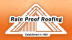 Rain Proof Roofing